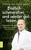 Endlich schmerzfrei und wieder gut leben (Amazon.de)