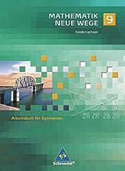 Mathematik Neue Wege SI - Ausgabe 2004 für Bremen, Hamburg und Niedersachsen: Arbeitsbuch 9