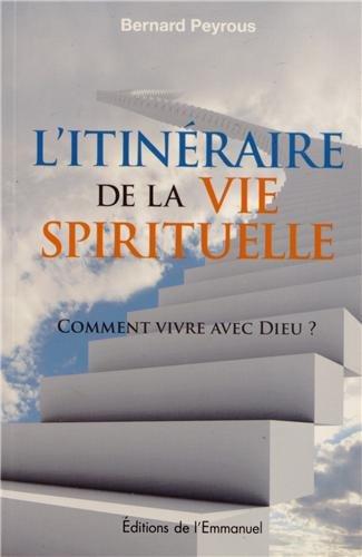 L'itineraire de la vie spirituelle