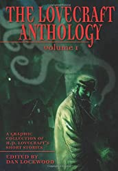 The Lovecraft Anthology. Vol. 1: A Graphic Collection of H.P. Lovecraft's Short Stories
