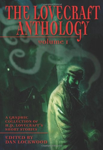 The Lovecraft Anthology (Eye Classics)