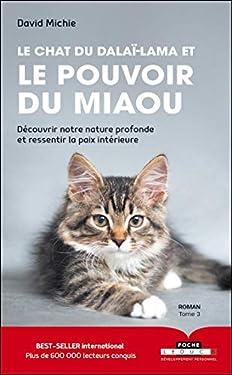 Le chat du Dalaï-Lama et le pouvoir du miaou (Poche)