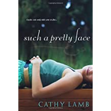 By Lamb, Cathy [ [ Such a Pretty Face[ SUCH A PRETTY FACE ] By Lamb, Cathy ( Author )Aug-01-2010 Paperback ] ] Aug-2010[ Paperback ]