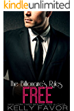 FREE (The Billionaire's Rules, Book 16)