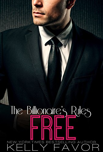 FREE (The Billionaire's Rules, Book 16) (English Edition)