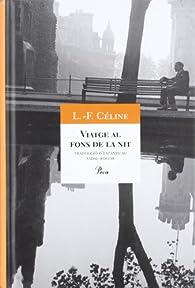 Viatge al fons de la nit par  Louis-Ferdinand Céline