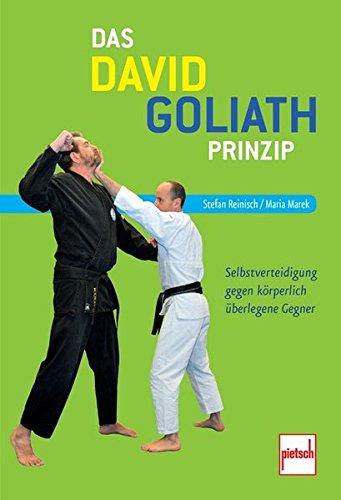 Das David-Goliath-Prinzip: Selbstverteidigung gegen körperlich überlegene Gegner