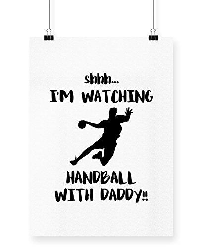 hippowarehouse Shhh... I 'm Watching Handball mit Daddy. Poster Druck Wall Art Design A4 (Schiedsrichter Kleid)