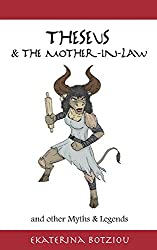 Theseus & the Mother-in-Law and other Myths & Legends