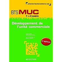 Développement de l'unité commerciale BTS MUC