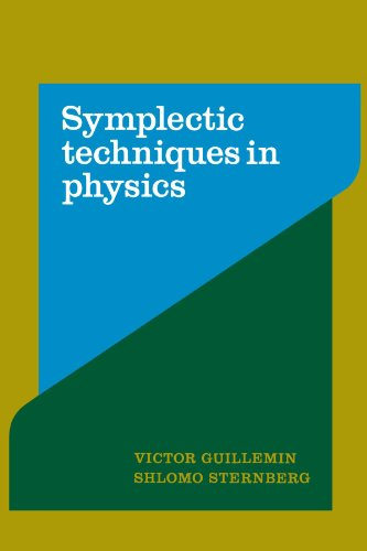 Symplectic Techniques in Physics Paperback
