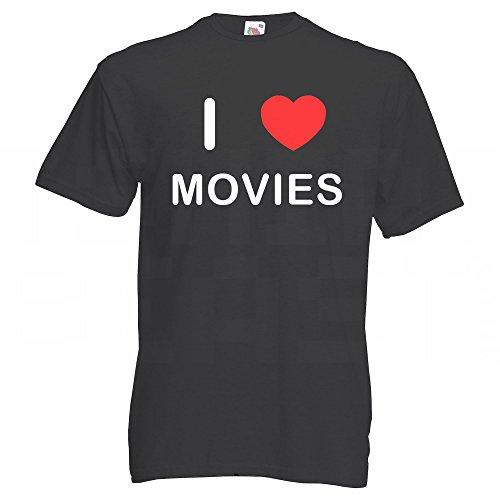 I love Movies - T Shirt Schwarz