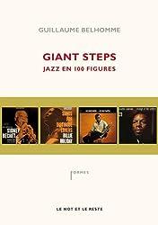 Giant Steps : Jazz en 100 figures