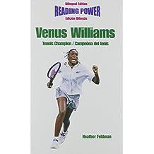 Venus Williams: Tennis Champion/Campeona Del Tenis (Superstars of Sports / Superestrellas Del Deporte)