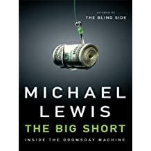 The Big Short: Inside the Doomsday Machine (Thorndike Nonfiction) by Michael Lewis (2010-09-15)