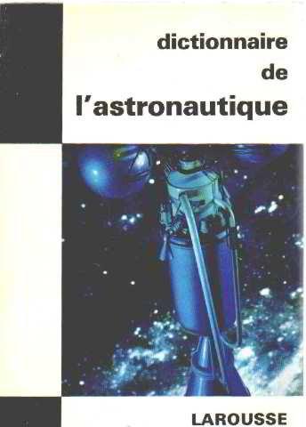 Dictionnaire de l'astronautique ()