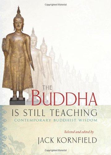 The Buddha Is Still Teaching: Contemporary Buddhist Wisdom par Jack Kornfield