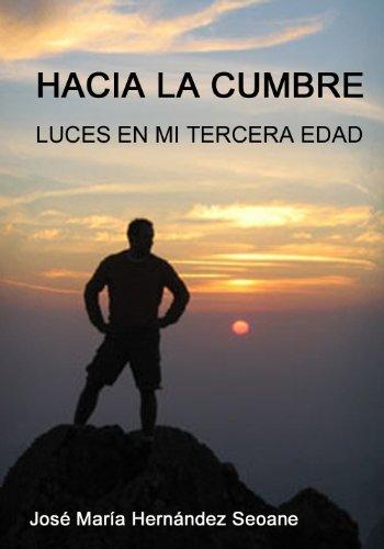 Hacia la cumbre por José María Hernández Seoane