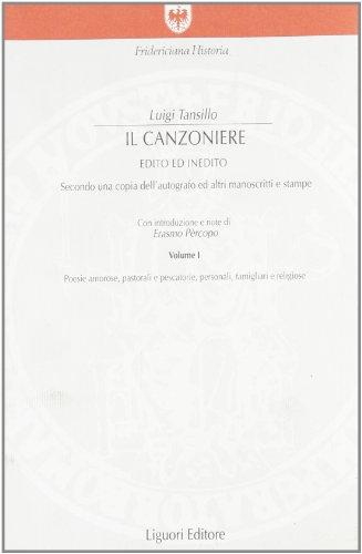 Il canzoniere. Edito ed inedito. Secondo una copia dell'autografo ed altri manoscritti e stampe (Fridericiana historia)