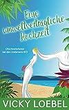 Eine umweltverträgliche Hochzeit (Hochzeitsfieber bei den Andersens #2) -