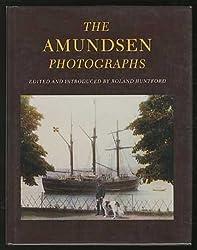 The Amundsen Photographs by Captian Roald Amundsen (1988-09-01)
