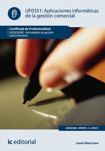 Aplicaciones informáticas de la gestión comercial. ADGD0308 par Laura Viera Lara
