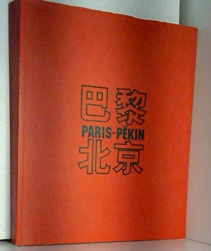 Paris-Pékin : Exposition, Paris, Espace Cardin, 5-28 octobre 2002 par Chinese century (Broché)
