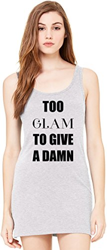 Too Glam To Give A Damn Slogan Tunica Smanicata Bella Basic Sleeveless Tunic Tank Dress For Women| 100% Premium Cotton| X-Large