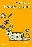 Praxis del cine (Arte/ Cine)
