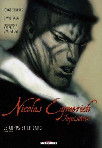 Nicolas Eymerich, inquisiteur, Tome 2 : Le corps et le sang