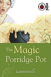 The Magic Porridge Pot: Ladybird Tales