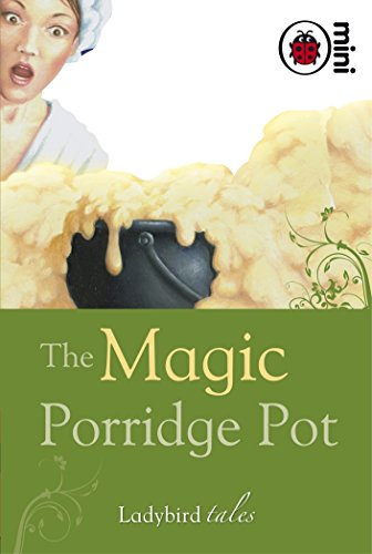 The Magic Porridge Pot: Ladybird Tales