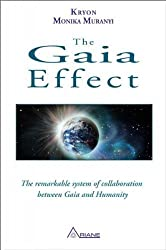 GAIA EFFECT: The Remarkable System of Collaboration Between Gaia/Humanity by Monica Muranyi (2013) Paperback