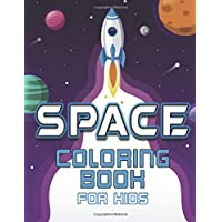 Space Coloring Book for Kids: Space Activity Book with Planets, Astronauts, Space Ships, Rockets, Mazes and Puzzles  (Children