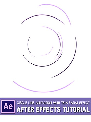 Line Art Animation After Effects : Circle line animation with trim paths effect after
