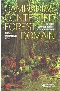 Cambodia's Contested Forest Domain por Mark Poffenberger