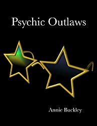 Psychic Outlaws