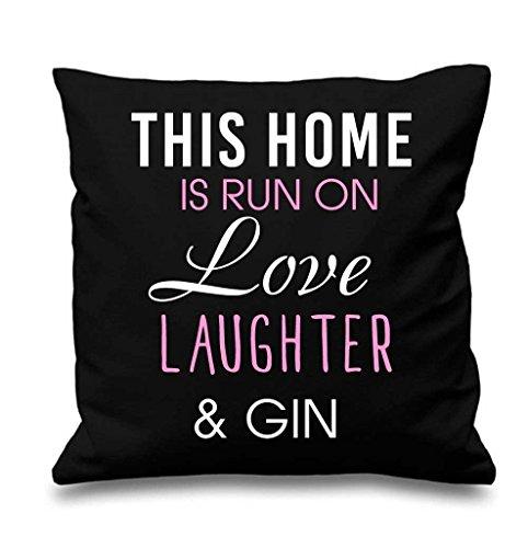 Noir Housse de coussin cette maison est Exécuté par Amour rire et Gin 40,6 x 40,6 cm Maman ami Cadeau Coussin décoratif Maison