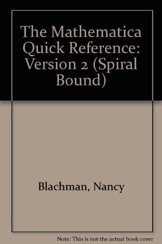 The Mathematica Quick Reference: Version 2 (Spiral Bound) por Nancy Blachman