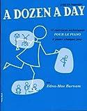 the willis music company burnam edna mae a dozen a day vol 1 preparatoire en francais