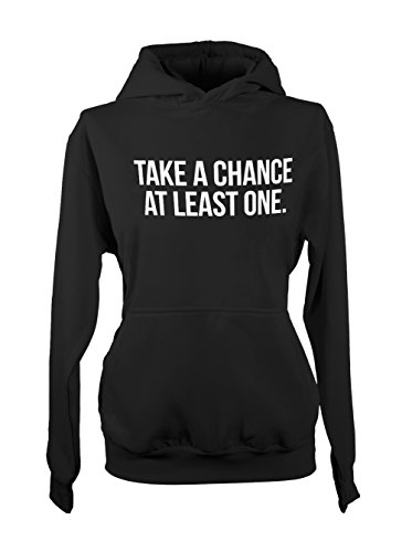 Take A Chance At Least One Femme Capuche Sweatshirt Noir