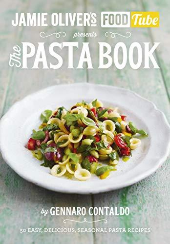 Jamie's Food Tube: The Pasta Book (Jamie Olivers Food Tube 4) (English Edition) -