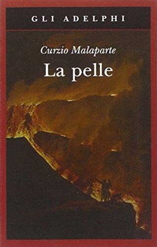 La pelle (Gli Adelphi) por Curzio Malaparte