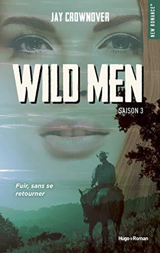 Wild men Saison 3 -Extrait offert- par [Crownover, Jay]