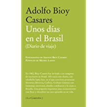 Unos dias en el Brasil / A Few days in Brazil: (Diario De Viaje) / (Travel Diary)