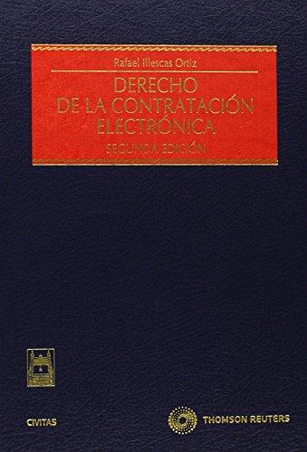 Derecho de la Contratación Electrónica (Estudios y Comentarios de Legislación)