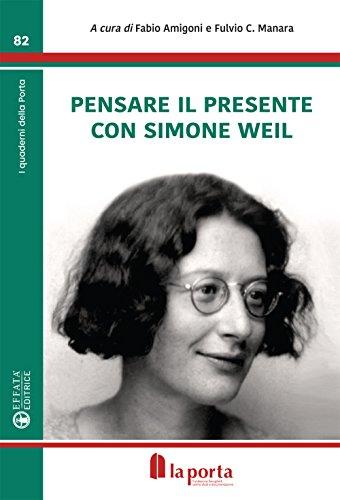 Pensare con il presente con Simone Weil