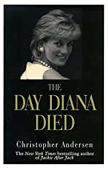 The Day Diana Died (Thorndike Core) by Christopher P. Andersen (1999-01-02)