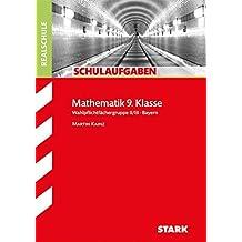 Schulaufgaben Realschule Bayern - Mathematik 9. Klasse Gruppe II/III