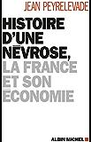 Histoire d'une névrose, la France et son économie
